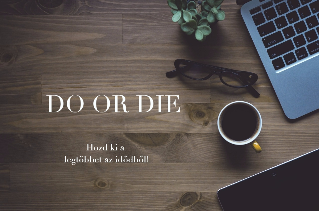 do or die.jpg